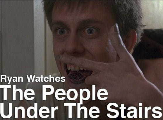 Podcast: Ryan Watches a Movie 232 - THE PEOPLE UNDER THE STAIRS 1