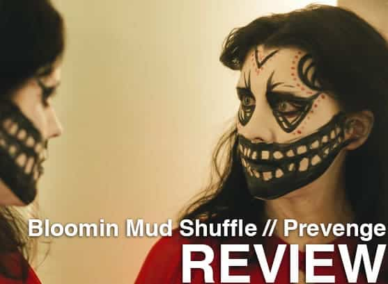 Podcast: Episode 247 - BLOOMIN MUD SHUFFLE, PREVENGE 1