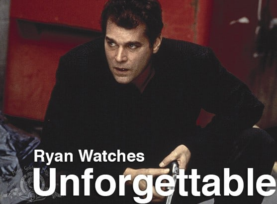Podcast: Ryan Watches a Movie 239 - UNFORGETTABLE (1996) 1