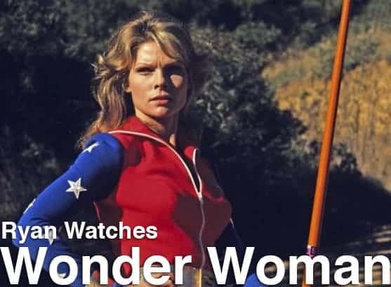 Podcast: Ryan Watches a Movie 245 - WONDER WOMAN (1974) 1