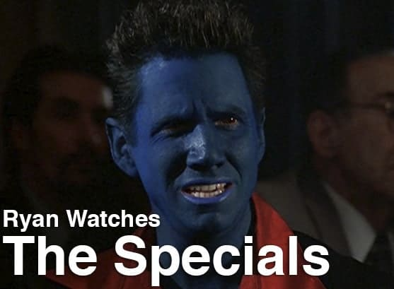 Podcast: Ryan Watches a Movie 241 - THE SPECIALS 1