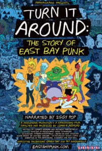 TURN IT AROUND: THE STORY OF EAST BAY PUNK Review 1