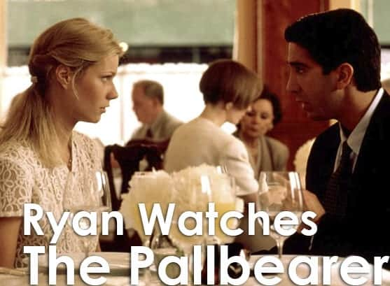 Podcast: Ryan Watches a Movie 250 - THE PALLBEARER 1