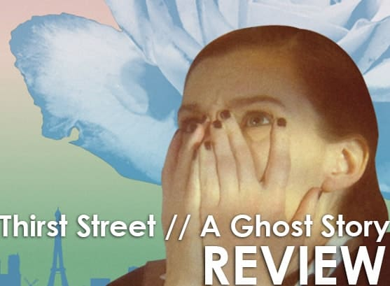Podcast: Episode 266 - THIRST STREET, A GHOST STORY 1
