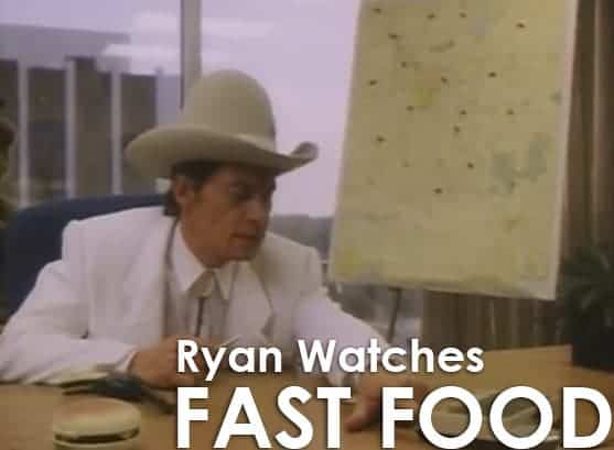 Podcast: Ryan Watches a Movie 259 - FAST FOOD 1