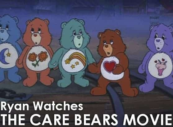 Podcast: Ryan Watches a Movie 258 - THE CARE BEARS MOVIE 1