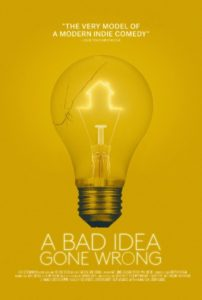 A BAD IDEA GONE WRONG Review 1