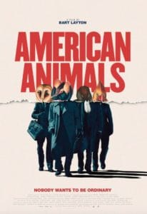AMERICAN ANIMALS Review 1