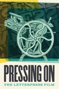 PRESSING ON: THE LETTERPRESS FILM Review 1