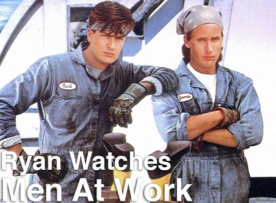 Podcast: Ryan Watches a Movie 276 - MEN AT WORK 1