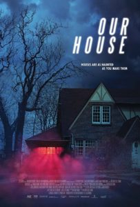 Fantasia 2018: OUR HOUSE Review 1