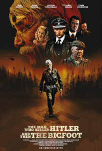 THE MAN WHO KILLED HITLER AND THEN THE BIGFOOT Review 1
