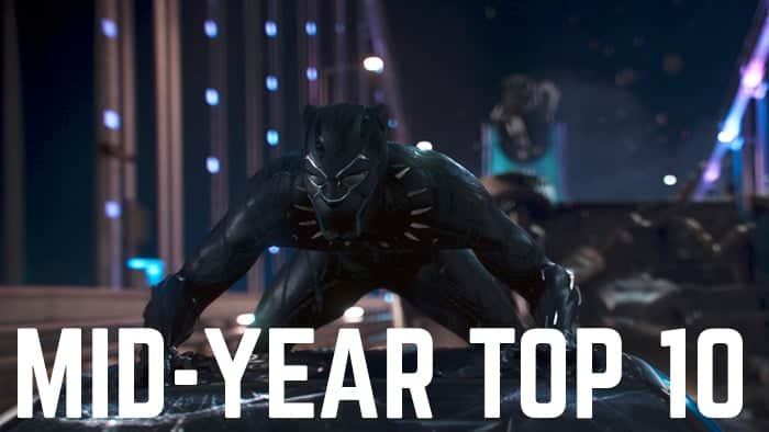 Film Pulse's Top Movies of 2018 So Far 1