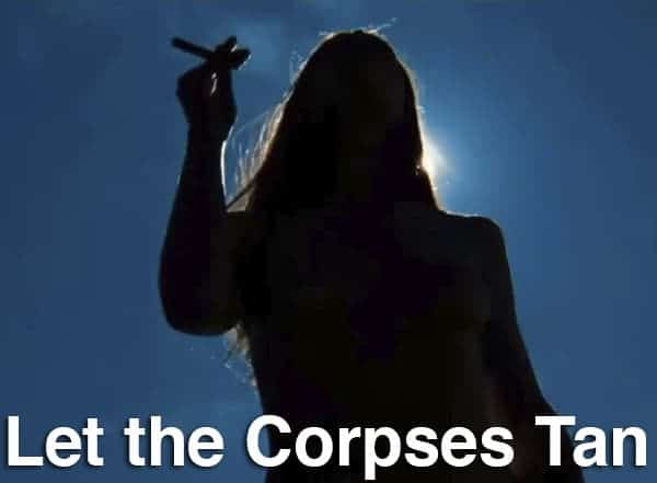 Podcast: Episode 299 - LET THE CORPSES TAN 1