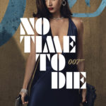 NO TIME TO DIE Gets Some Character Posters 1