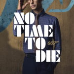 NO TIME TO DIE Gets Some Character Posters 2