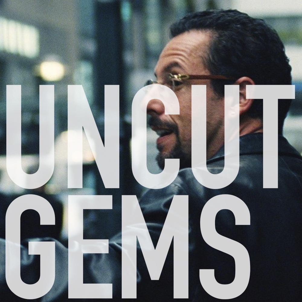 Podcast: 348 - UNCUT GEMS 1