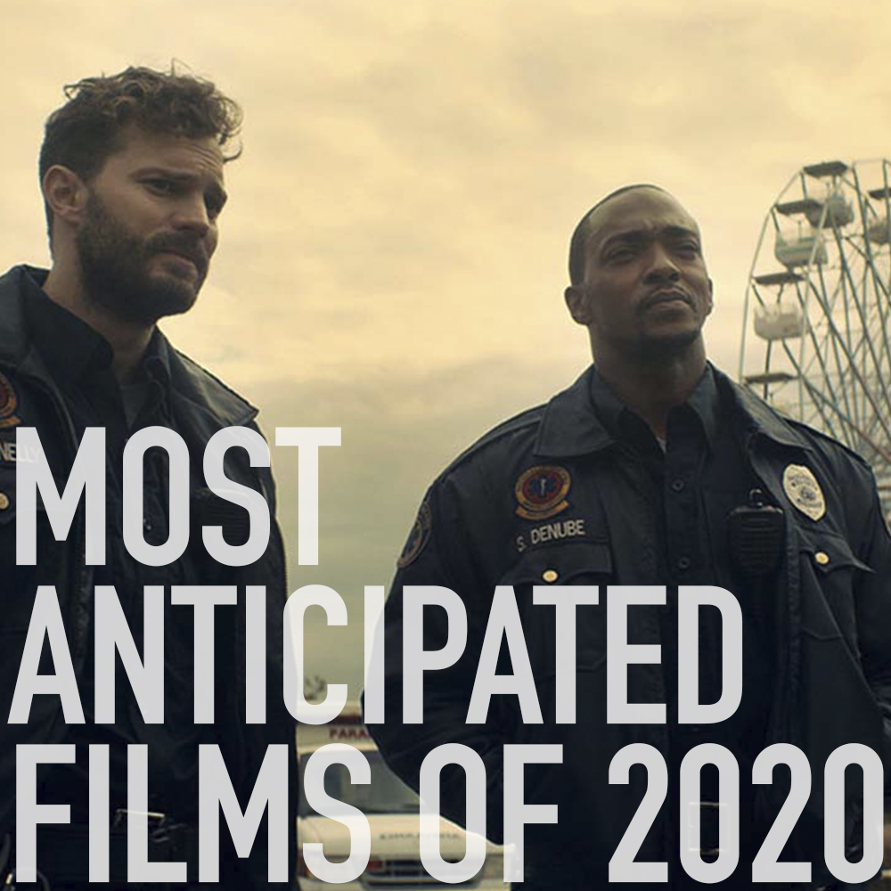 Podcast: 350 - Most Anticipated Films of 2020 1