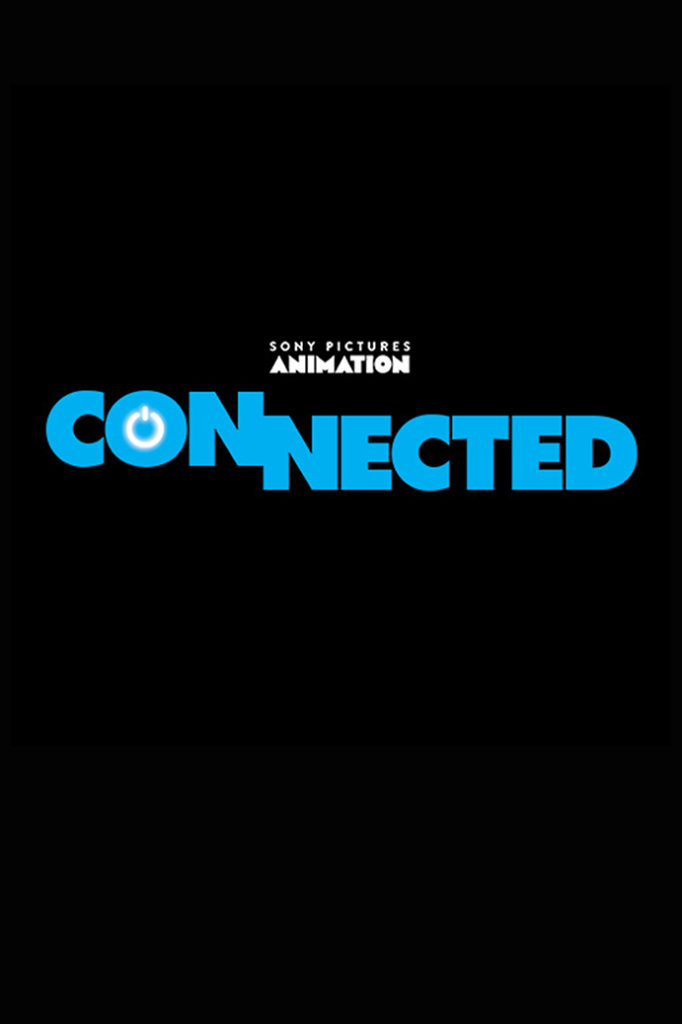 Animated Comedy Adventure CONNECTED Trailer 1