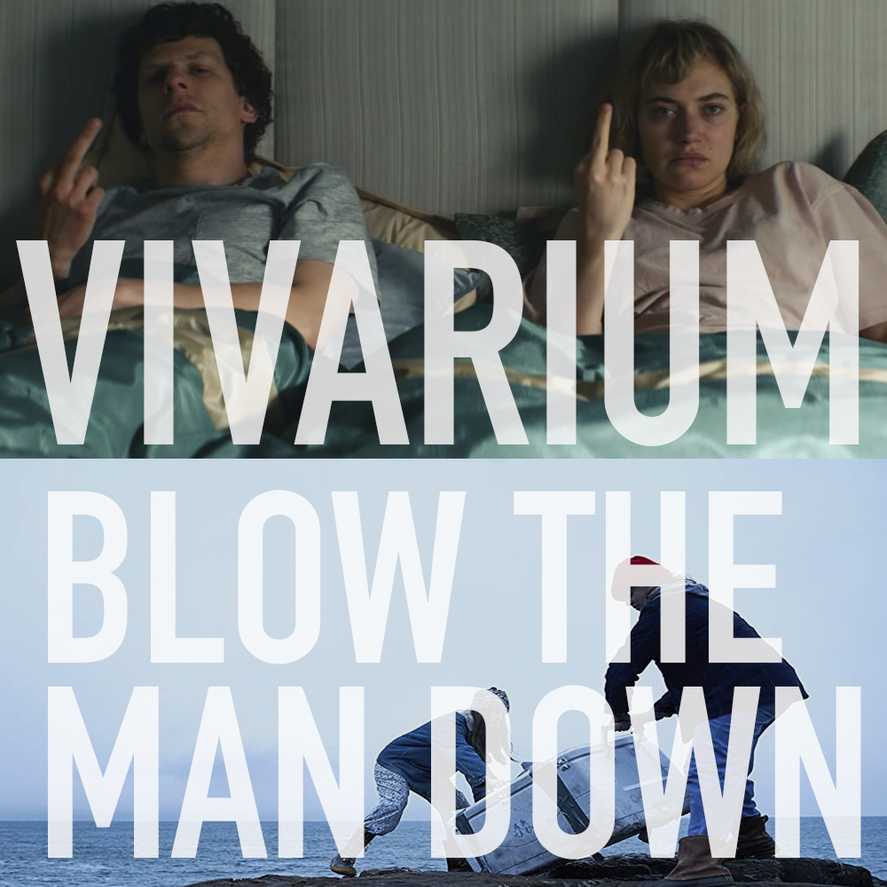 Podcast: 359 - VIVARIUM, BLOW THE MAN DOWN 1