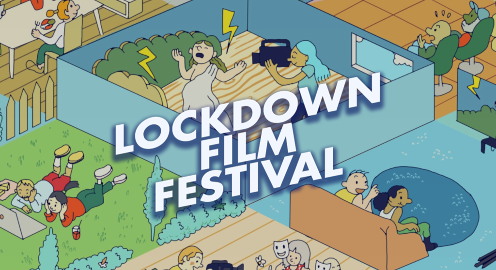 Stay Creative While Indoors and Submit a Short to the Lockdown Film Festival 1