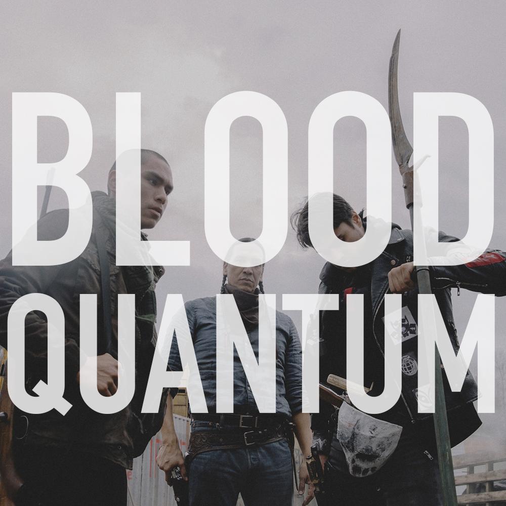 Podcast: 363 - BLOOD QUANTUM 1