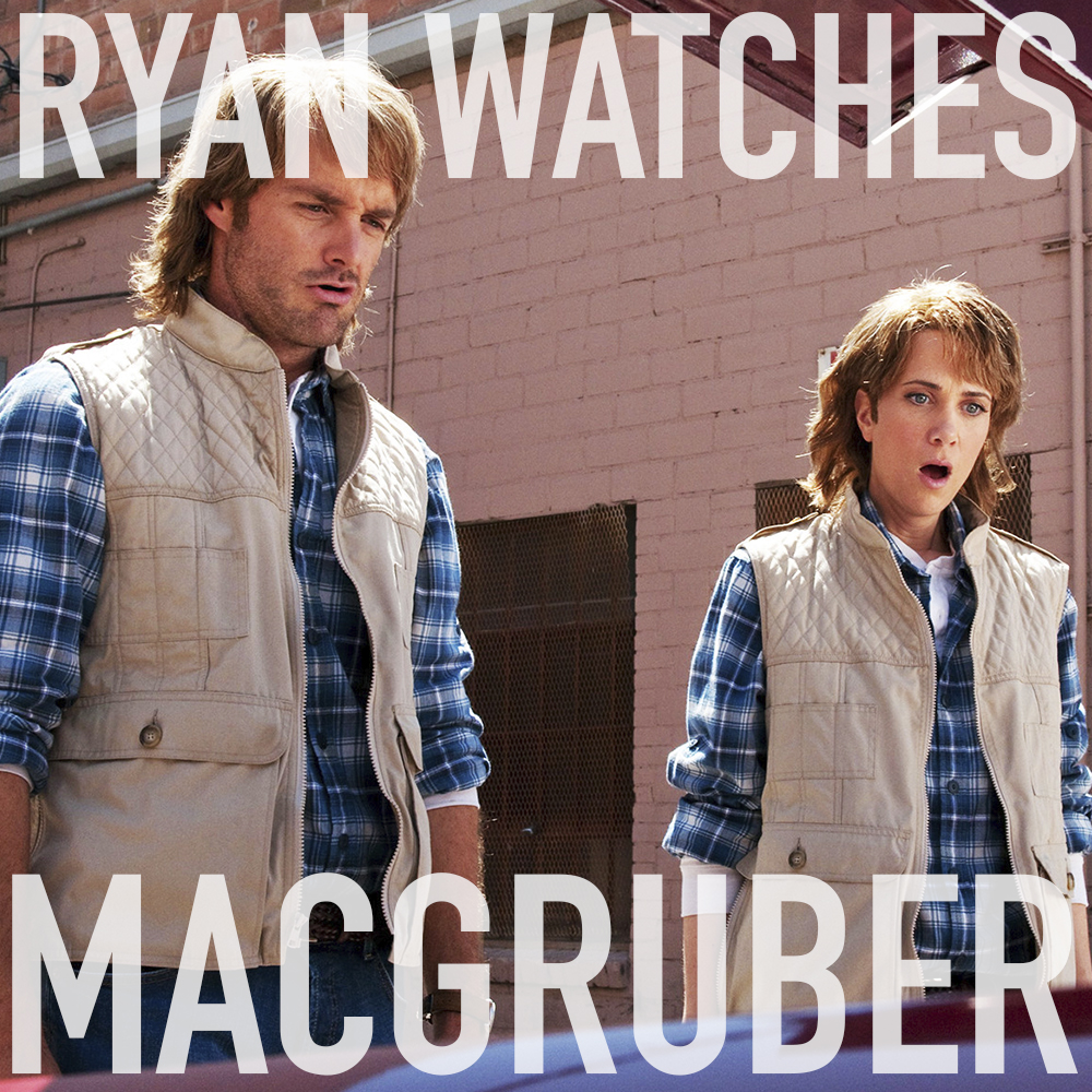 Podcast: Ryan Watches MACGRUBER 1