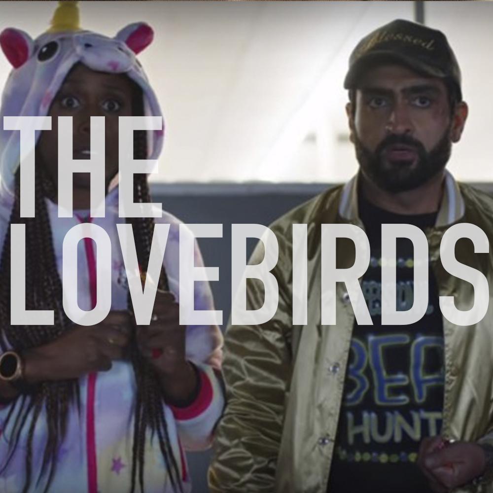 Podcast: 366 - THE LOVEBIRDS 1