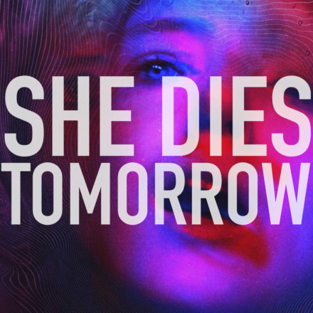 Podcast_she dies tomorrow