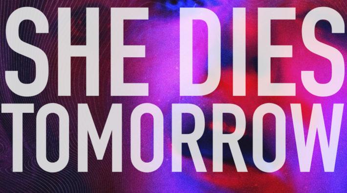 Podcast_she dies tomorrow