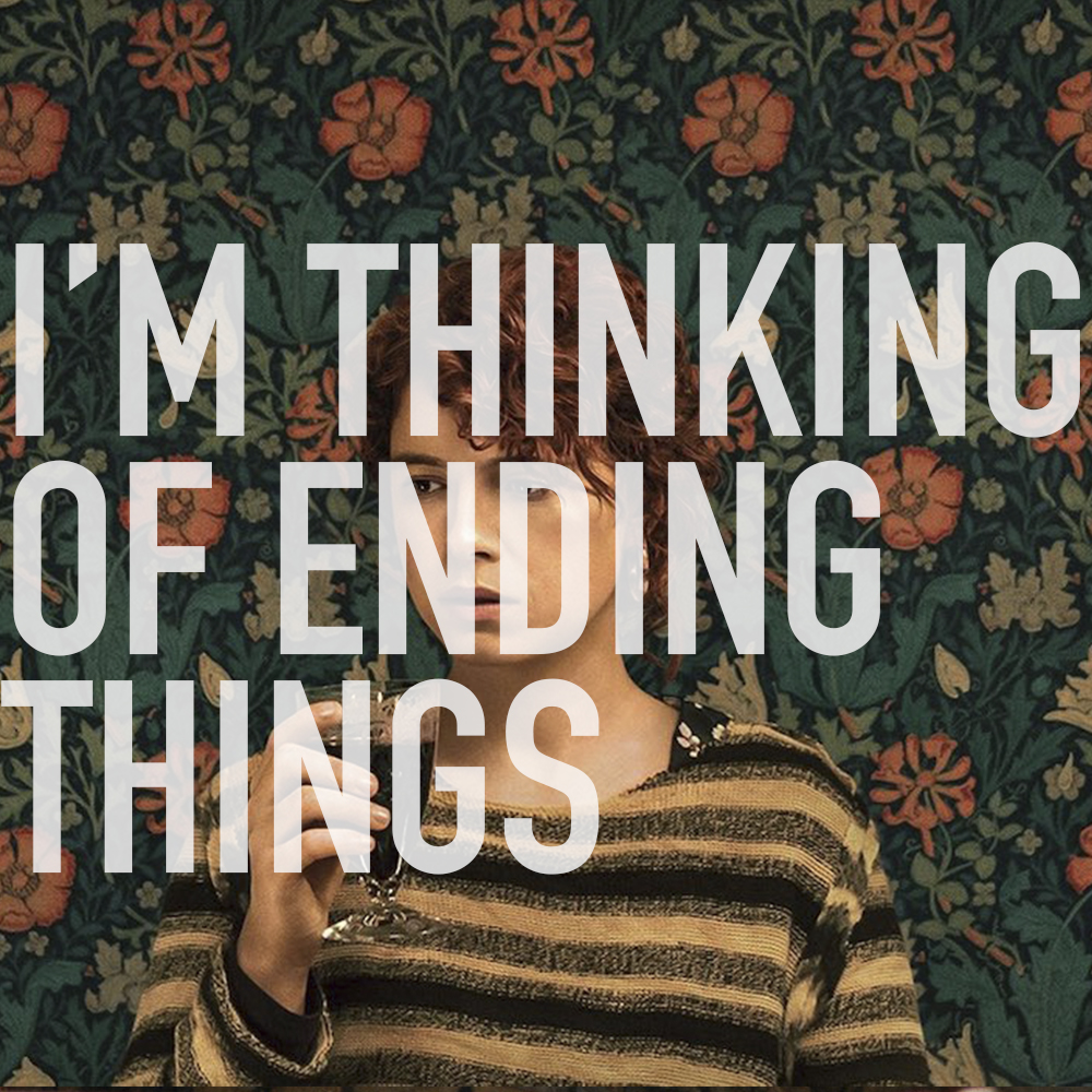 Podcast: 379 - I'M THINKING OF ENDING THINGS 1
