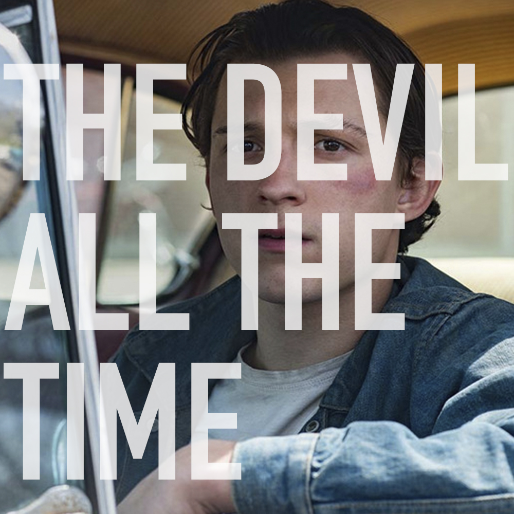 Podcast: 380 - THE DEVIL ALL THE TIME 1