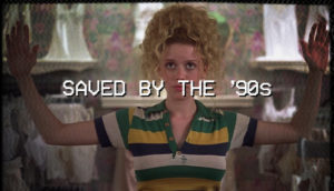 Saved By The '90s 9