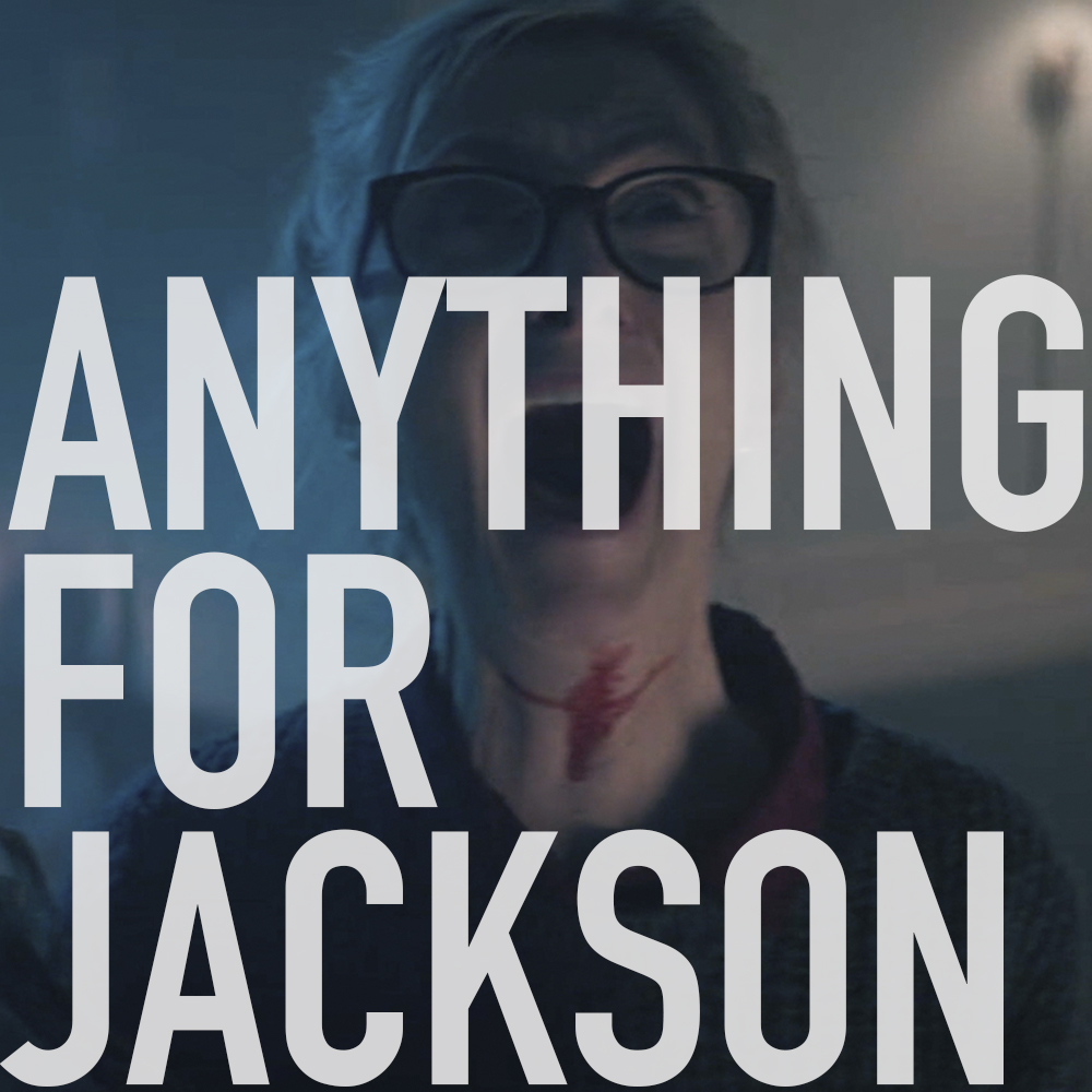 Podcast: 389 - ANYTHING FOR JACKSON 1