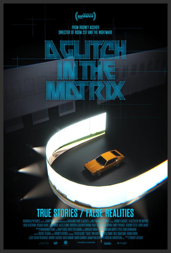 Sundance 2021: Rodney Ascher's A GLITCH IN THE MATRIX Trailer 1