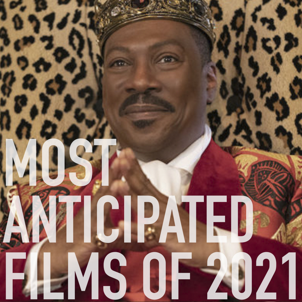 Podcast: 392 - Most Anticipated Films of 2021 1