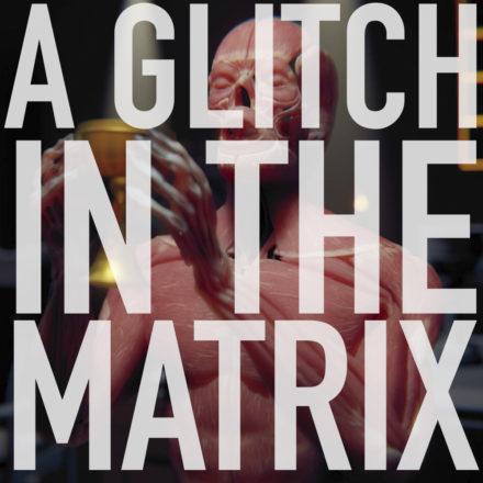 Podcast_glitch_in_matrix_sc