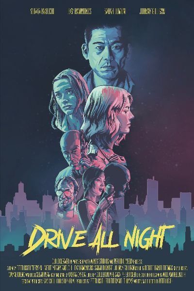 Cinequest 2021: DRIVE ALL NIGHT Trailer 1