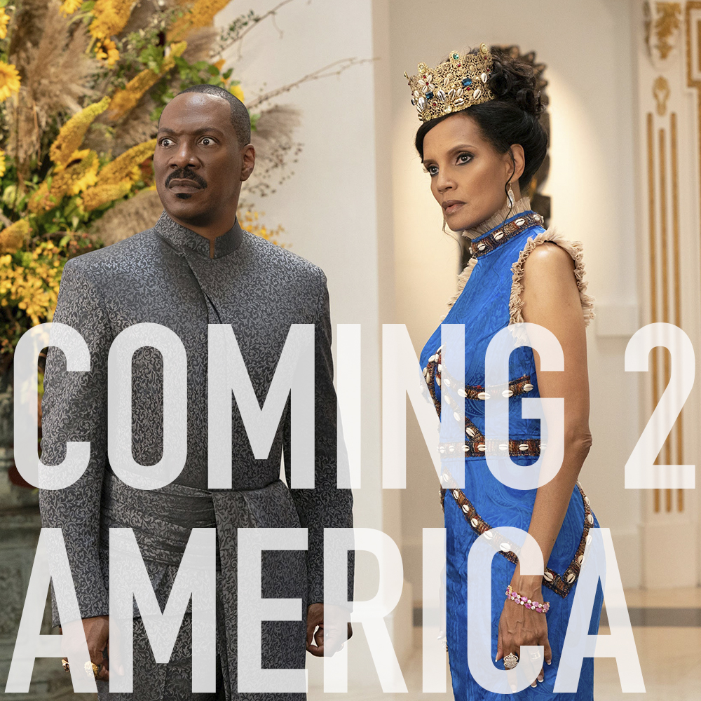 Podcast: 400 - COMING 2 AMERICA 1