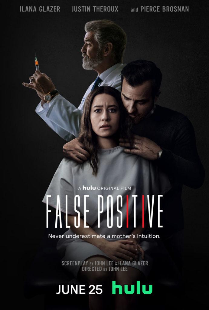 FALSE POSITIVE Starring Ilana Glazer Gets a Trailer 1