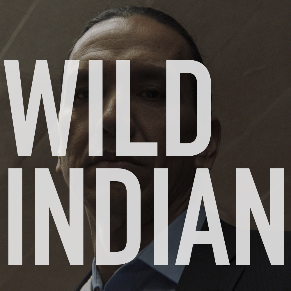 Podcast: 419 - WILD INDIAN 1